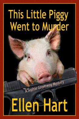 This LIttle Piggy Went to Murder