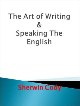 The Art of Writing & Speaking The English