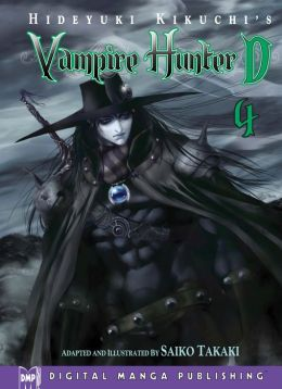 Hideyuki Kikuchi's Vampire Hunter D Volume 4 (Part 1 of 2) - Nook Edition