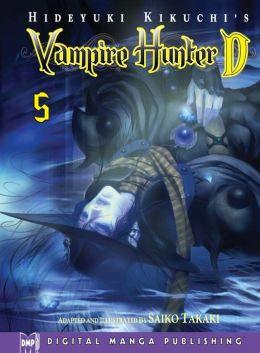 Hideyuki Kikuchi's Vampire Hunter D Volume 5 (Part 1 of 2) - Nook Edition