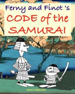 Ferny and Finot's CODE OF THE SAMURAI