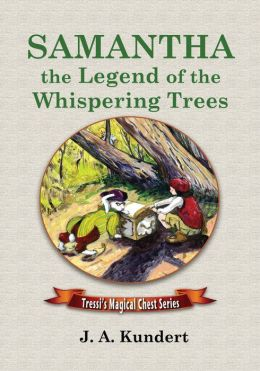Samantha:the Legend of the Whispering Trees