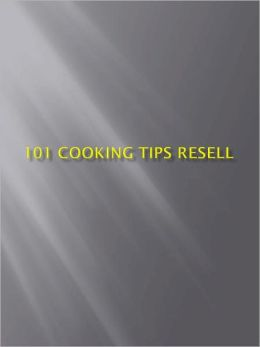 101 Cooking Tips Resell