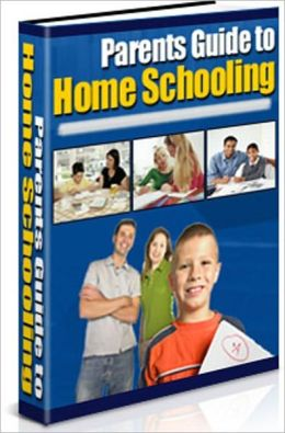 A Parents Guide to Home Schooling