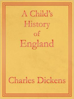 A Child's History of England: Premium Edition (Unabridged and Illustrated) [Optimized for Nook and Sony-compatible]