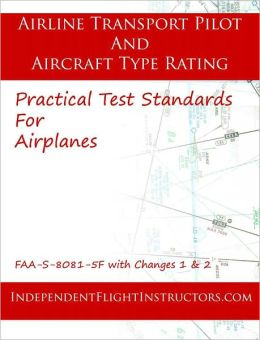 Airline Transport Pilot and Airplane Type Rating Practical Test Standards