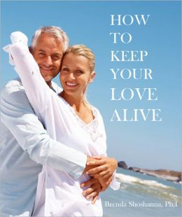 How to Keep Your Love Alive