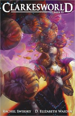 Clarkesworld Magazine Issue 53