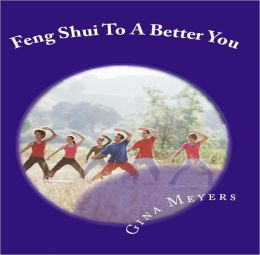 Feng Shui To A Better You, Inspiration Edition