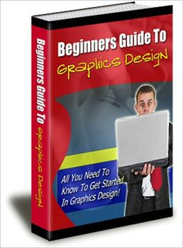 Guide To Graphics Design