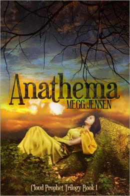 Anathema - Cloud Prophet Trilogy, Book 1