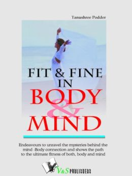 Fit And Fine In Body And Mind