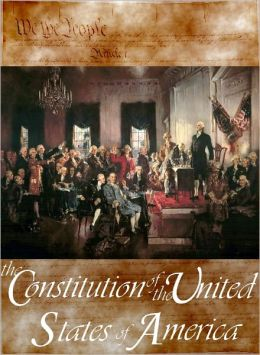 The Constitution of the United States of America, Declaration of Independence, Bill of Rights& Amendments