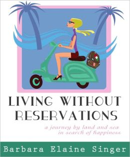 Living Without Reservations