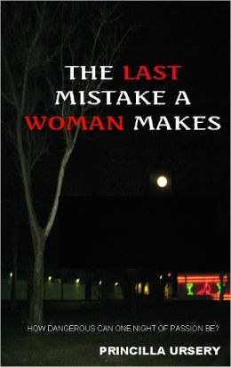 The Last Mistake A Woman Makes