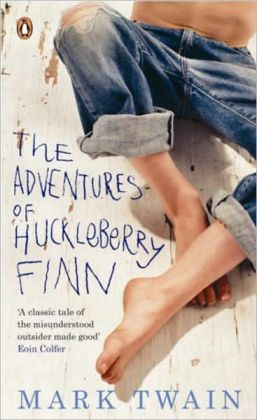 Adventures of Huckleberry Finn - By Mark Twain: All Time Best Classic Satire for the Nook [Nook Press] A Great Story For Children of All Ages
