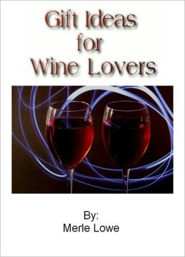 Gift Ideas for Wine Lovers