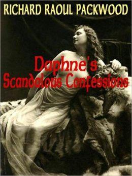 Daphne's Scandalous Confessions [Erotica Victoriana I]