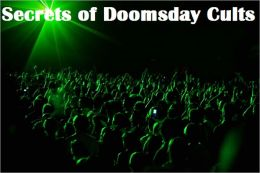 Secrets of Doomsday Cults