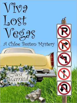 Viva Lost Vegas (A Chloe Boston Mystery Book 6)