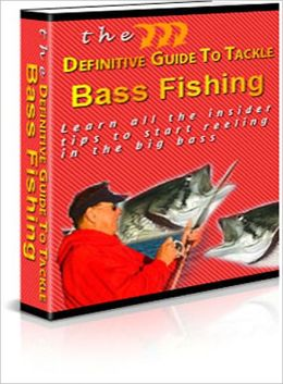 Definitive Guide To Tackle Bass Fishing