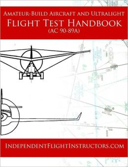 Amateur-Built and Ultralight Flight Test Handbook