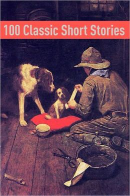 100 Classic Short Stories