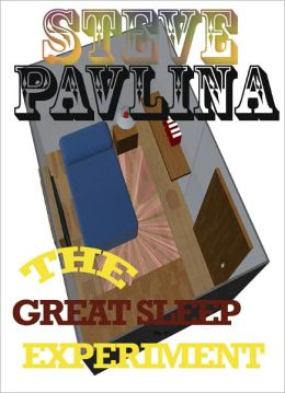 STEVE PAVLINA: THE GREAT SLEEP EXPERIMENT