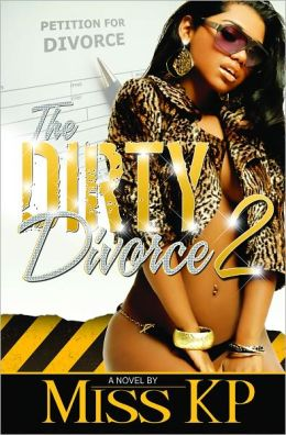 The Dirty Divorce 2