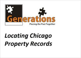 Genealogy Using Chicago Maps and Property Records