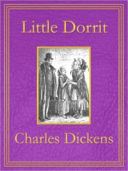 Little Dorrit: Premium Edition (Unabridged and Illustrated) [Optimized for Nook and Sony-compatible]
