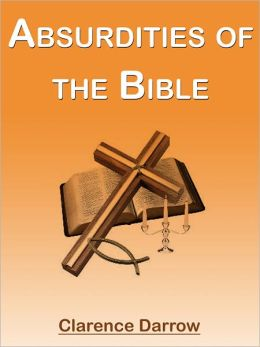 Absurdities Of The Bible