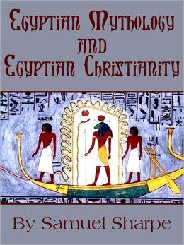Egyptian Mythology And Egyptian Christianity
