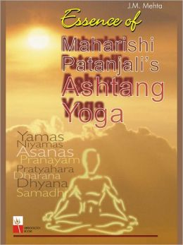 Maharishi Patanjali's Essence Of Ashtang Yoga