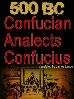 CONFUCIAN ANALECTS Confucius