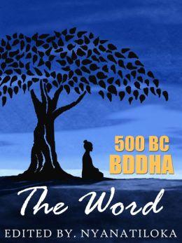 BUDDHA, The Word