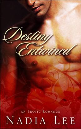 Destiny Entwined, an Erotic Romance