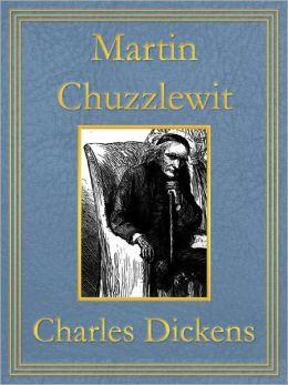 Martin Chuzzlewit: Premium Edition (Unabridged and Illustrated) [Optimized for Nook and Sony-compatible]