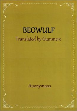 Beowulf: Translated By Gummere