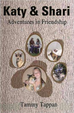 Katy & Shari: Adventures in Friendship