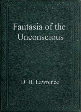 Fantasia of the Unconscious