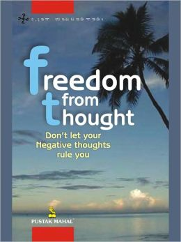 Freedom From Thought