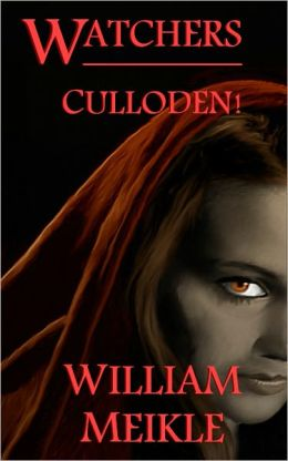Watchers: Culloden!