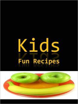 Kids Fun Recipes