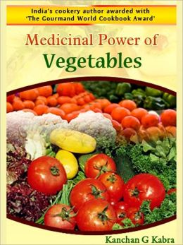Medicinal Power Of Vegetables