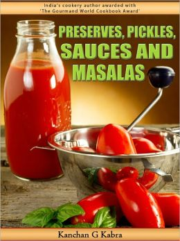 Preserves Pickles Sauces And Masalas