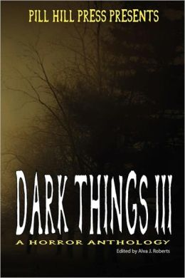 Dark Things III