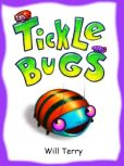 Book Cover Image. Title: Tickle Bugs, Author: Will Terry