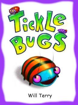 Tickle Bugs