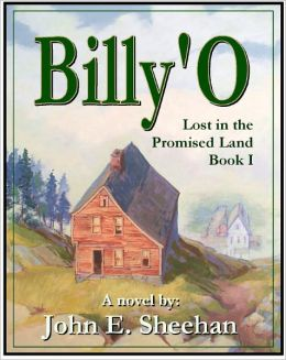 Billy'O Lost in the Promised Land Book I